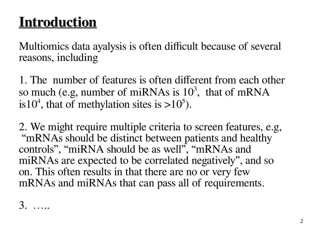 2 Introduction Introduction Multiomics data aya...