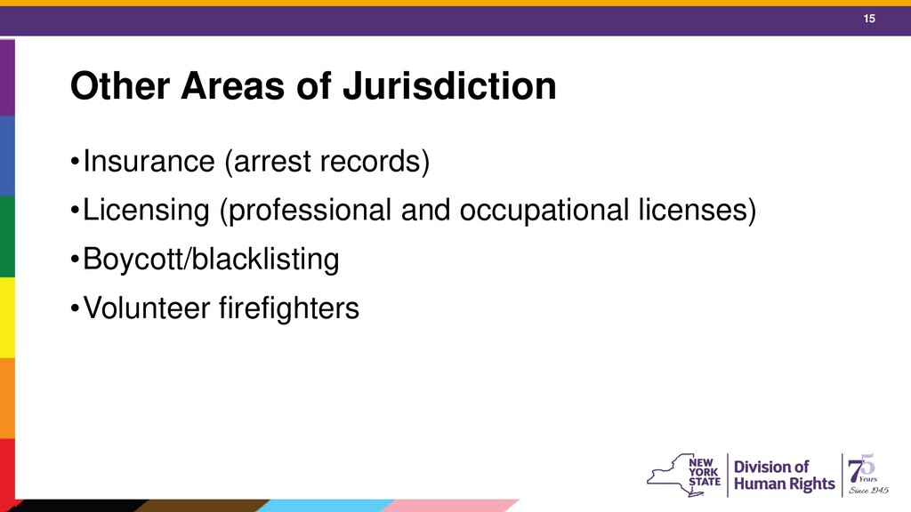 15 Other Areas of Jurisdiction •Insurance (arre...
