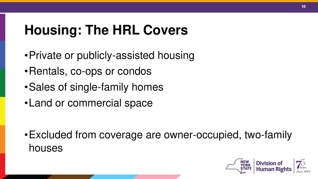 18 Housing: The HRL Covers •Private or publicly...