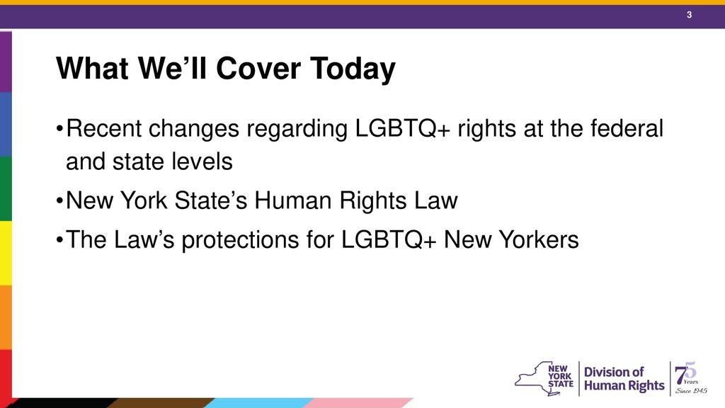 3 What We'll Cover Today •Recent changes regard...