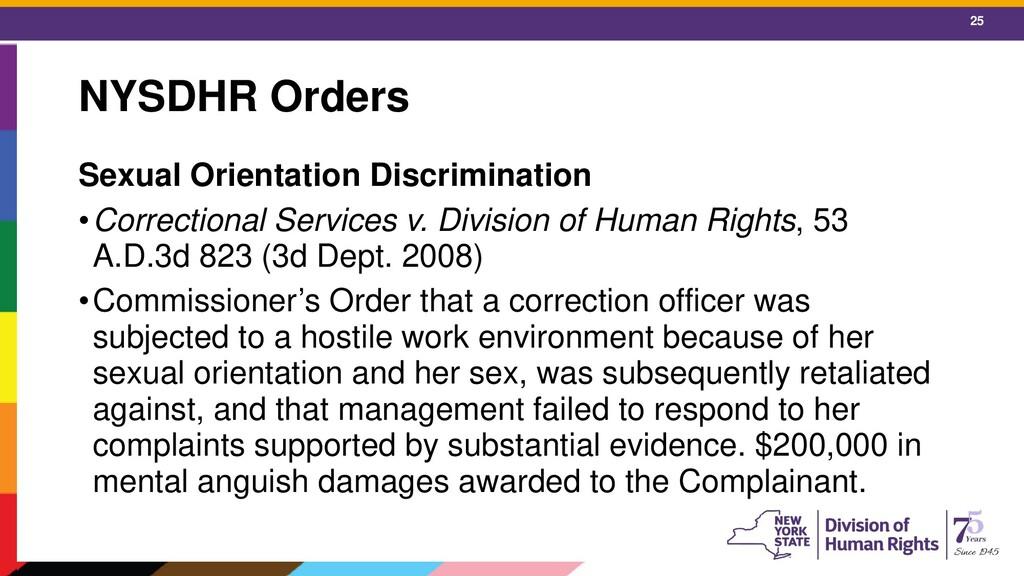 25 NYSDHR Orders Sexual Orientation Discriminat...