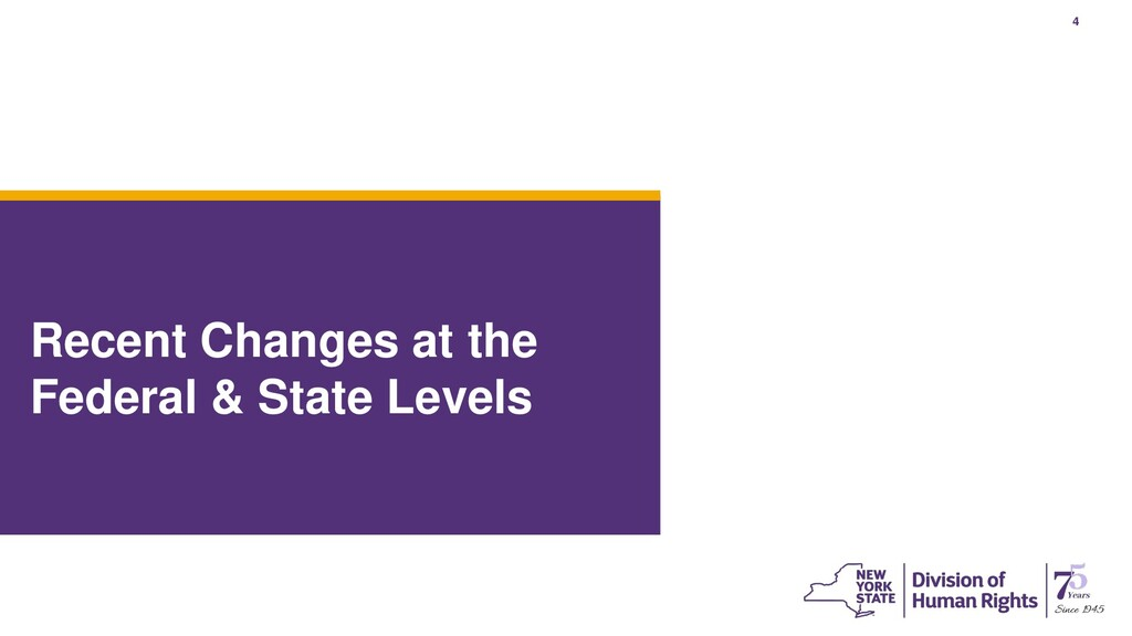 4 Recent Changes at the Federal & State Levels