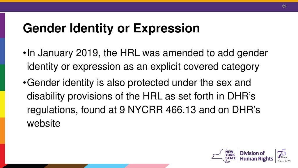 32 Gender Identity or Expression •In January 20...