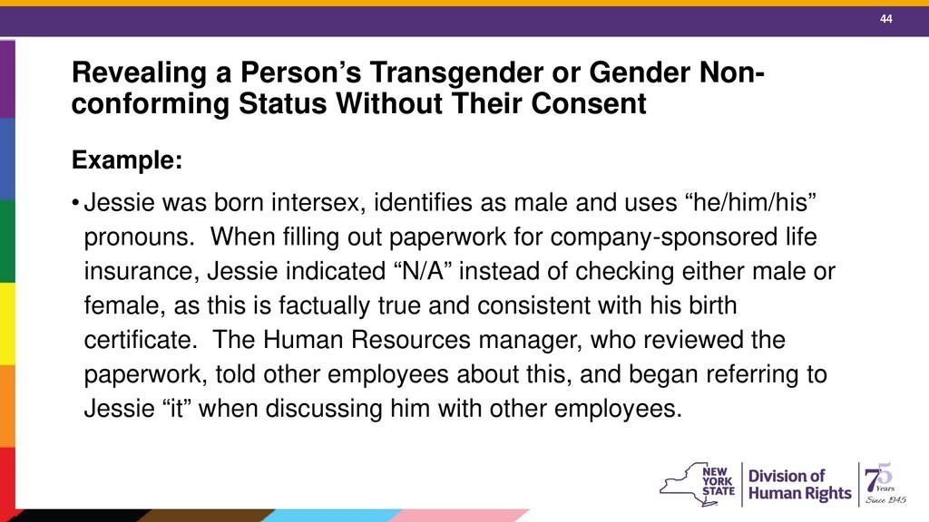44 Revealing a Person's Transgender or Gender N...
