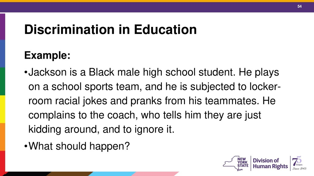 54 Discrimination in Education Example: •Jackso...
