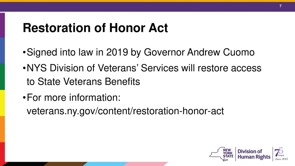 7 Restoration of Honor Act •Signed into law in ...