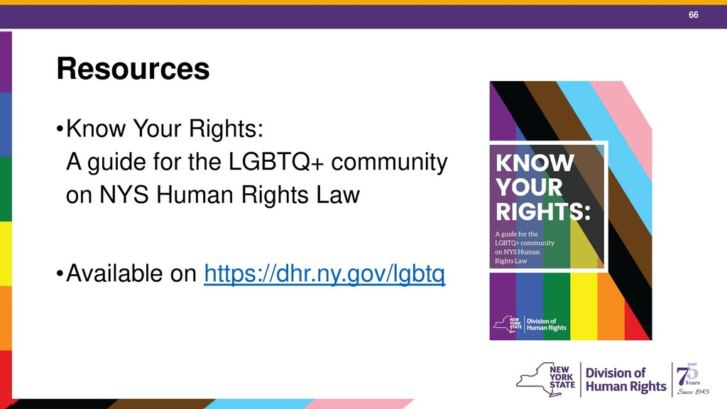 66 Resources •Know Your Rights: A guide for the...