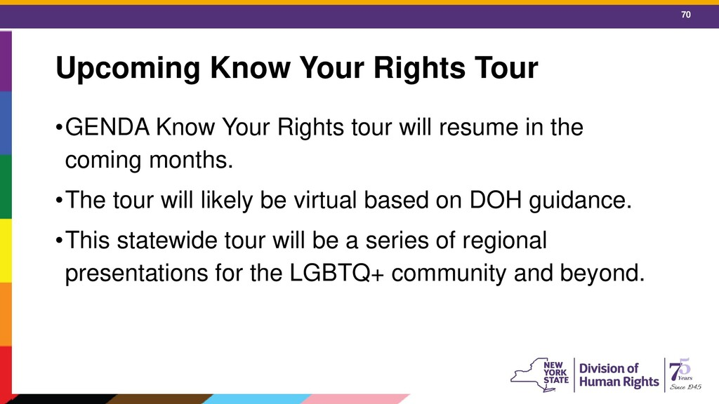 70 Upcoming Know Your Rights Tour •GENDA Know Y...