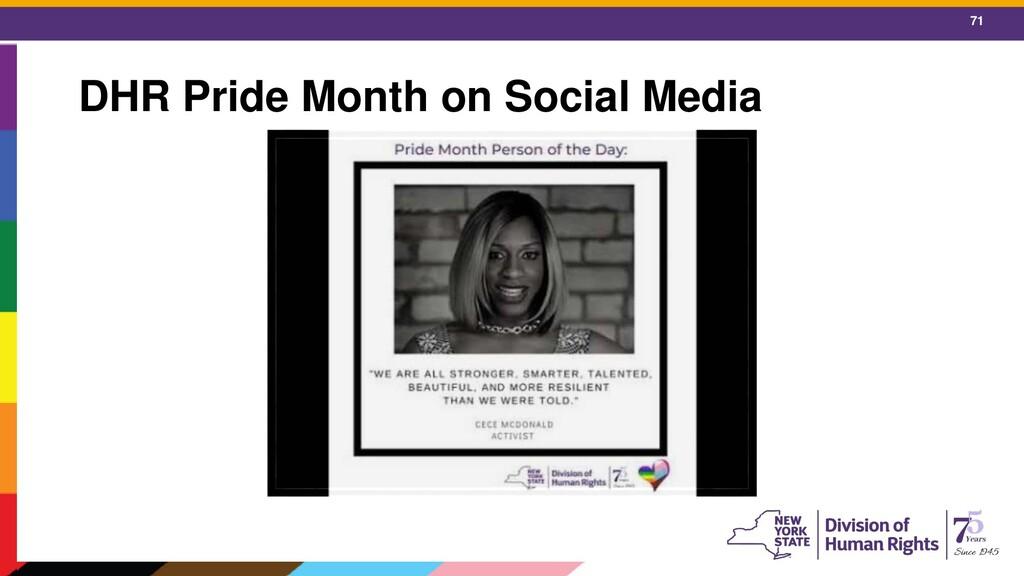 71 DHR Pride Month on Social Media