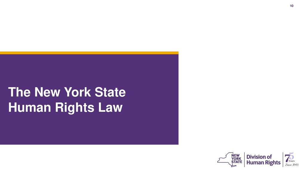 10 The New York State Human Rights Law