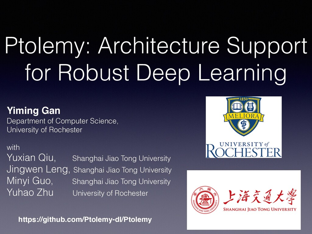 Ptolemy: Architecture Support for Robust Deep L...