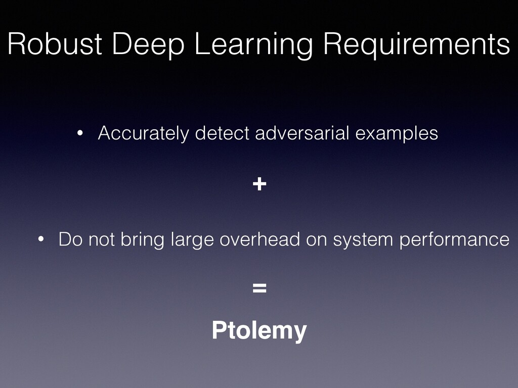 + Robust Deep Learning Requirements • Accuratel...
