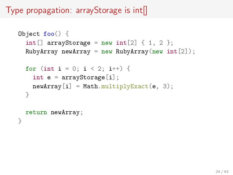 Type propagation: arrayStorage is int[] Object ...
