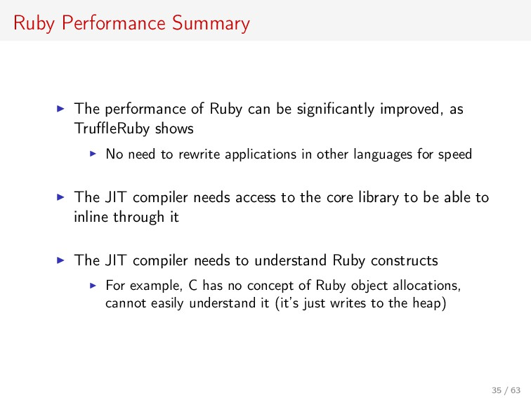 Ruby Performance Summary The performance of Rub...