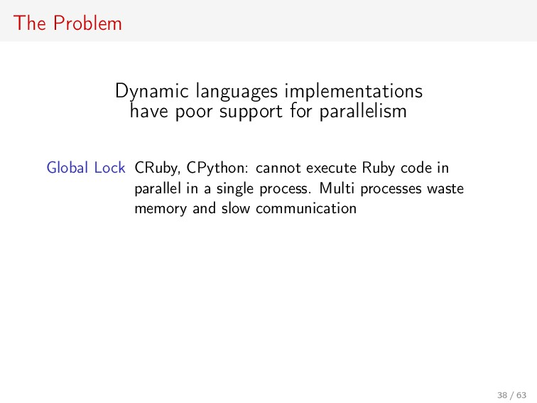 The Problem Dynamic languages implementations h...