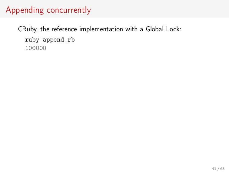 Appending concurrently CRuby, the reference imp...
