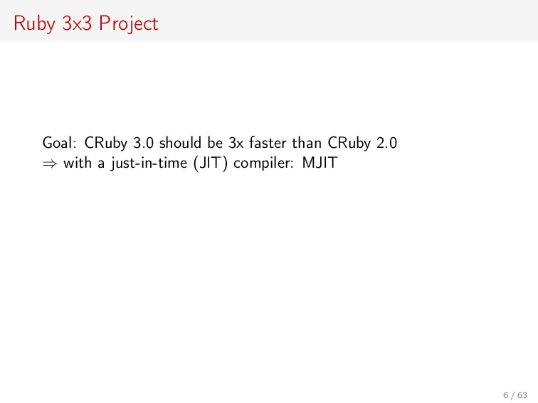Ruby 3x3 Project Goal: CRuby 3.0 should be 3x f...
