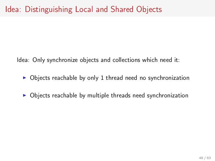 Idea: Distinguishing Local and Shared Objects I...