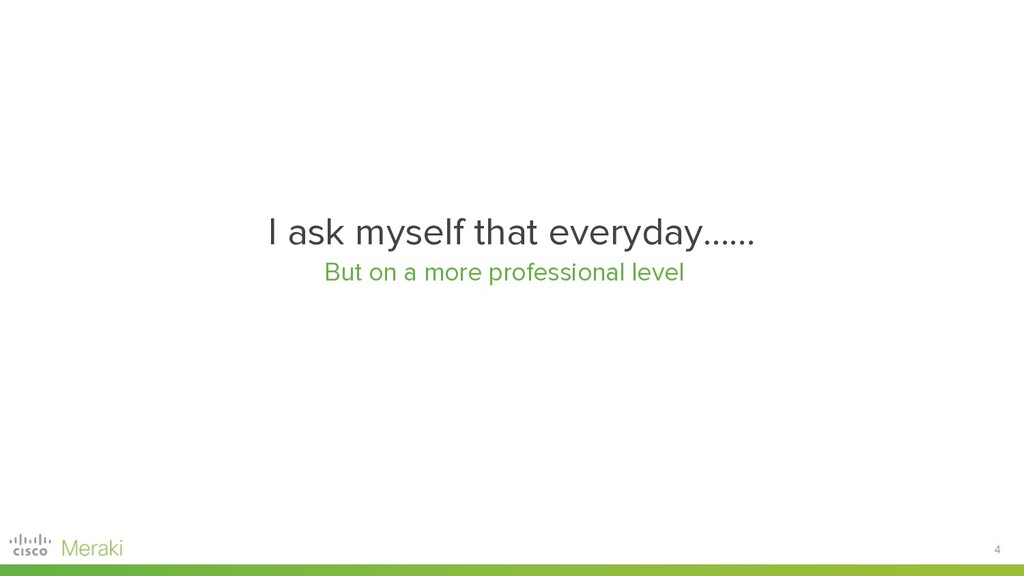 4 I ask myself that everyday…... But on a more ...