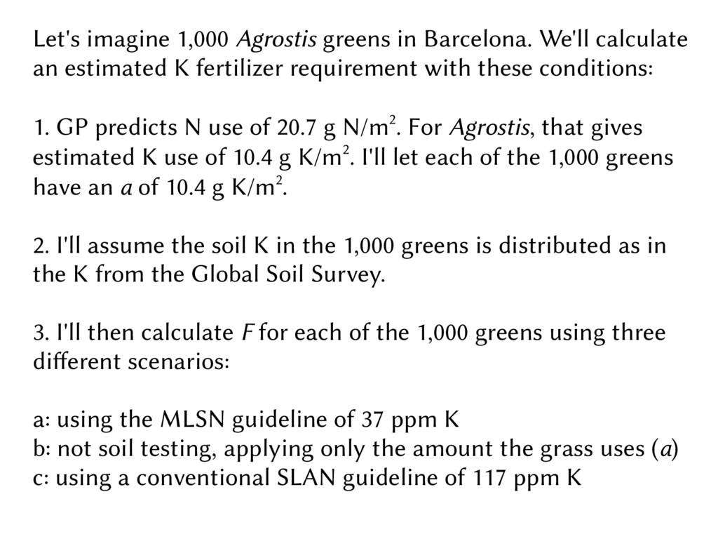 Let's imagine 1,000 Agrostis greens in Barcelon...