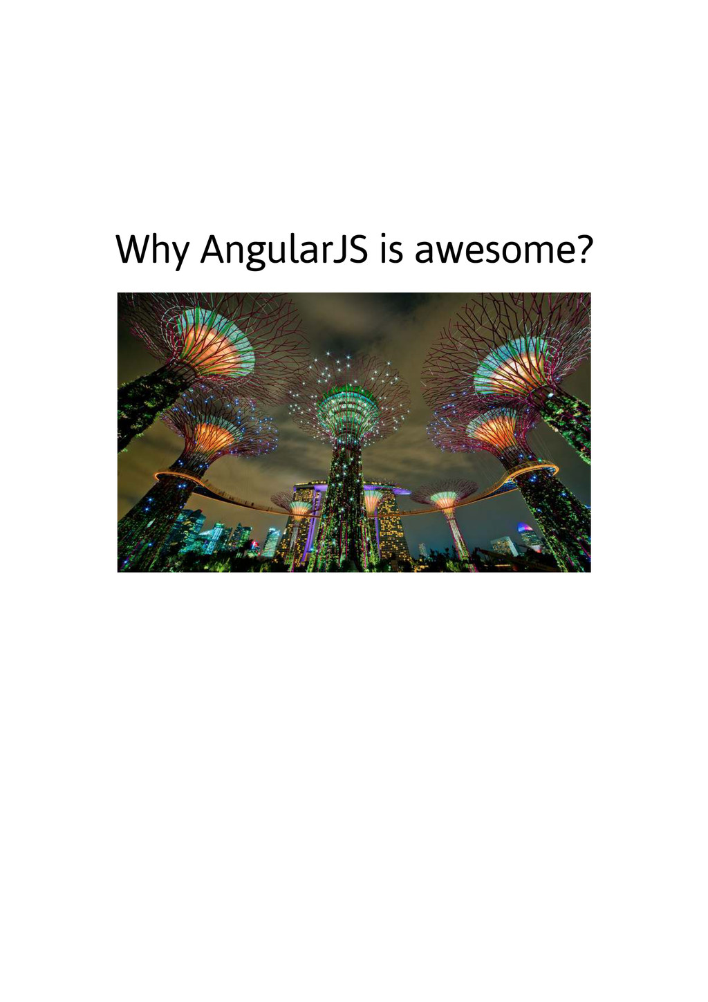 Why AngularJS is awesome?