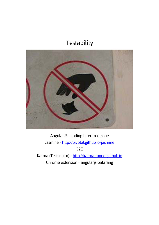 Testability AngularJS - coding litter free zone...