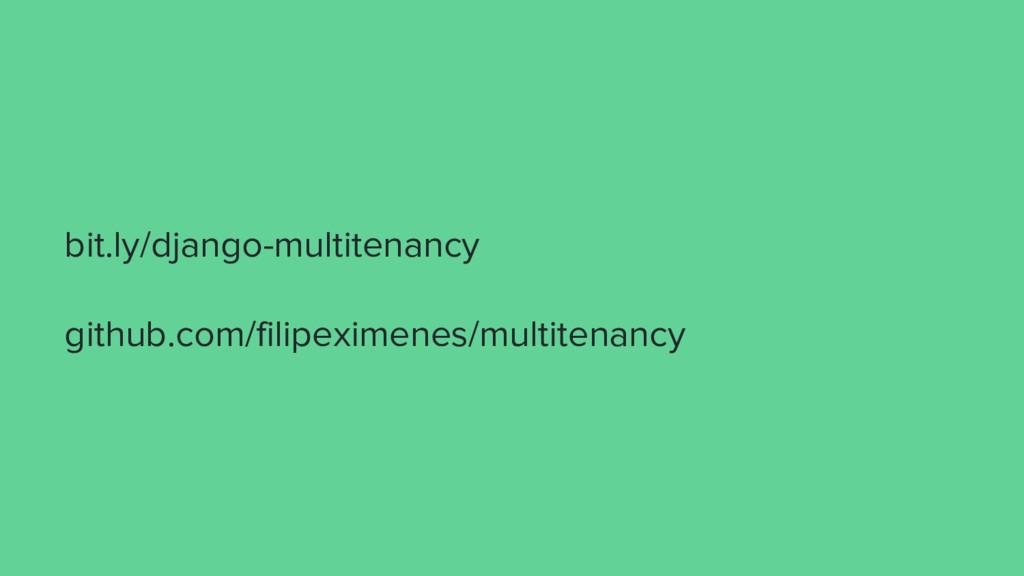 bit.ly/django-multitenancy github.com/filipexim...