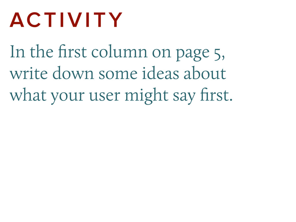 ACTIVITY In the first column on page 5, write do...
