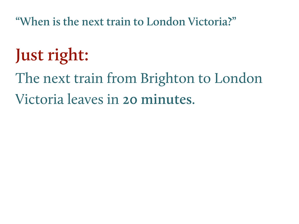 """""""When is the next train to London Victoria?"""" Ju..."""