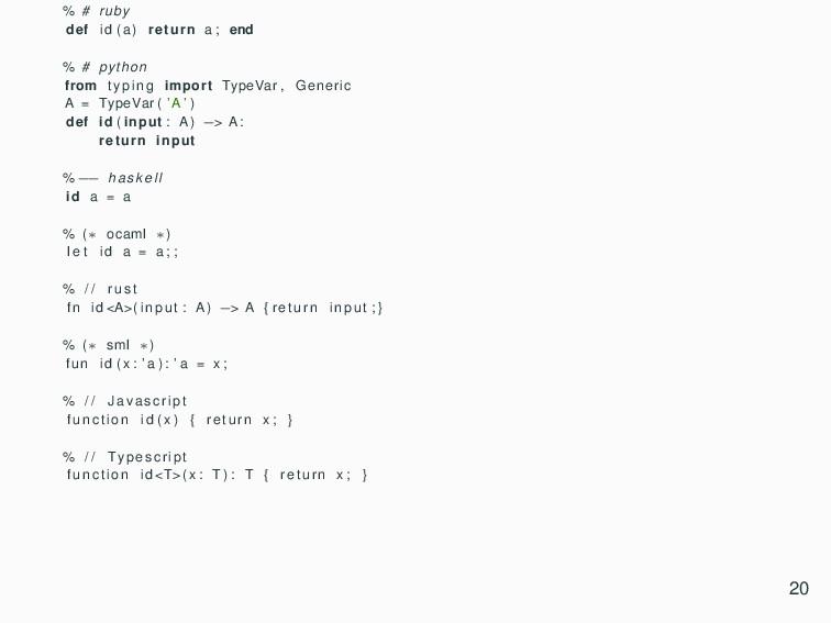 % # ruby def id ( a ) return a ; end % # python...