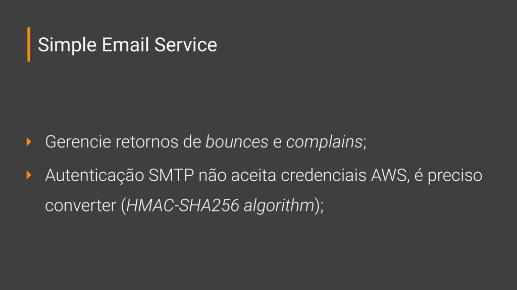 Simple Email Service ‣ Gerencie retornos de bou...