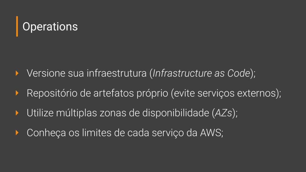 Operations ‣ Versione sua infraestrutura (Infra...