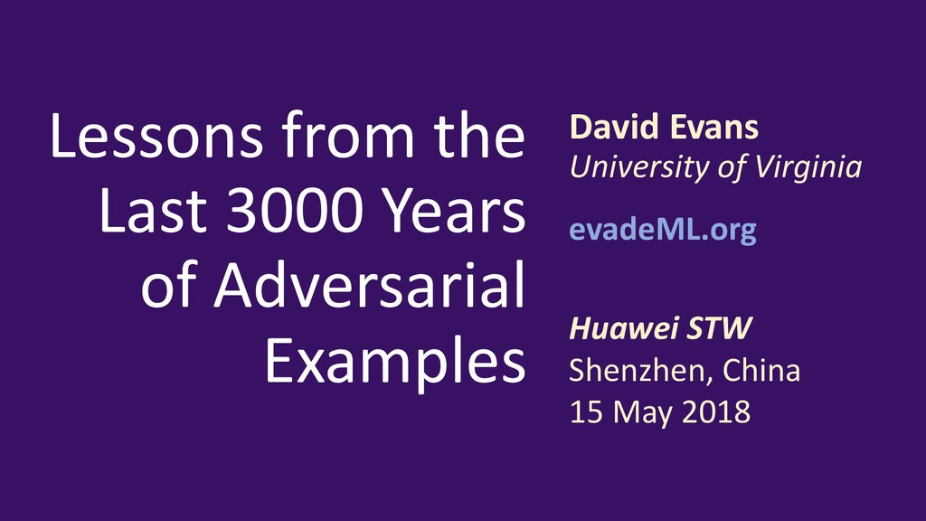 Lessons from the Last 3000 Years of Adversarial...