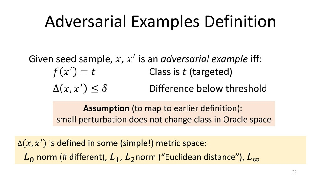 Adversarial Examples Definition 22 Given seed s...