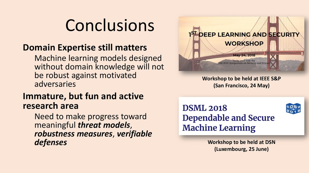 Conclusions Domain Expertise still matters Mach...