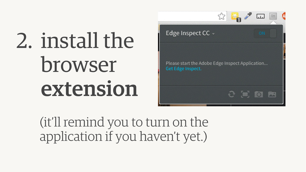 2. install the  browser  extension ! (it'll ...