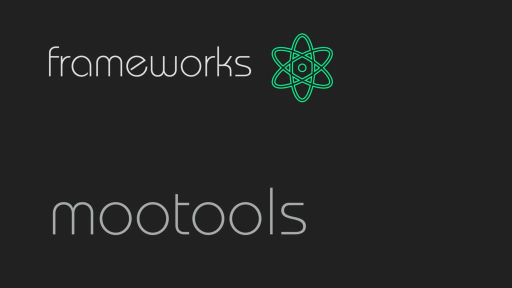 frameworks mootools