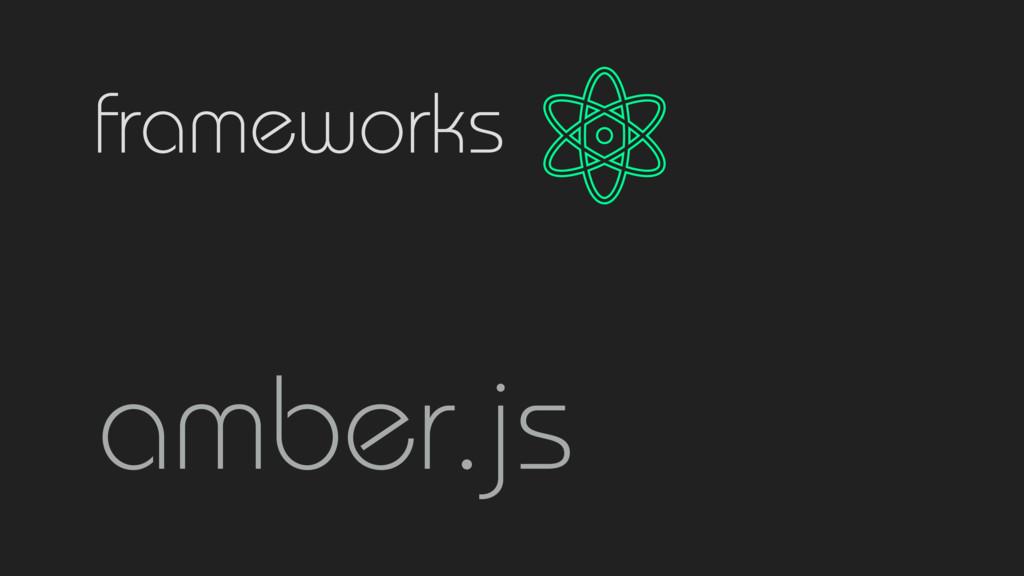 frameworks amber.js