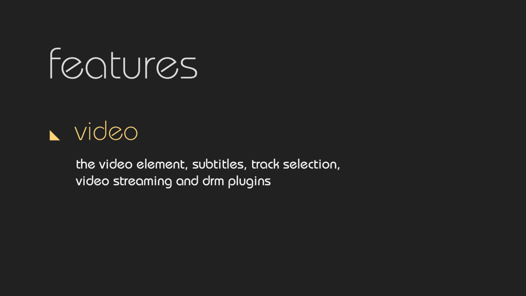 features video the video element, subtitles, tr...