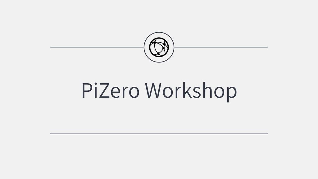 PiZero Workshop