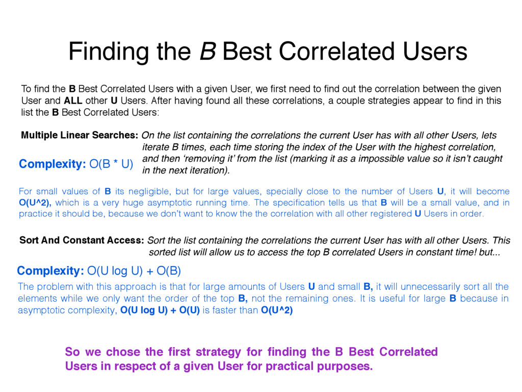 Finding the B Best Correlated Users To find the ...
