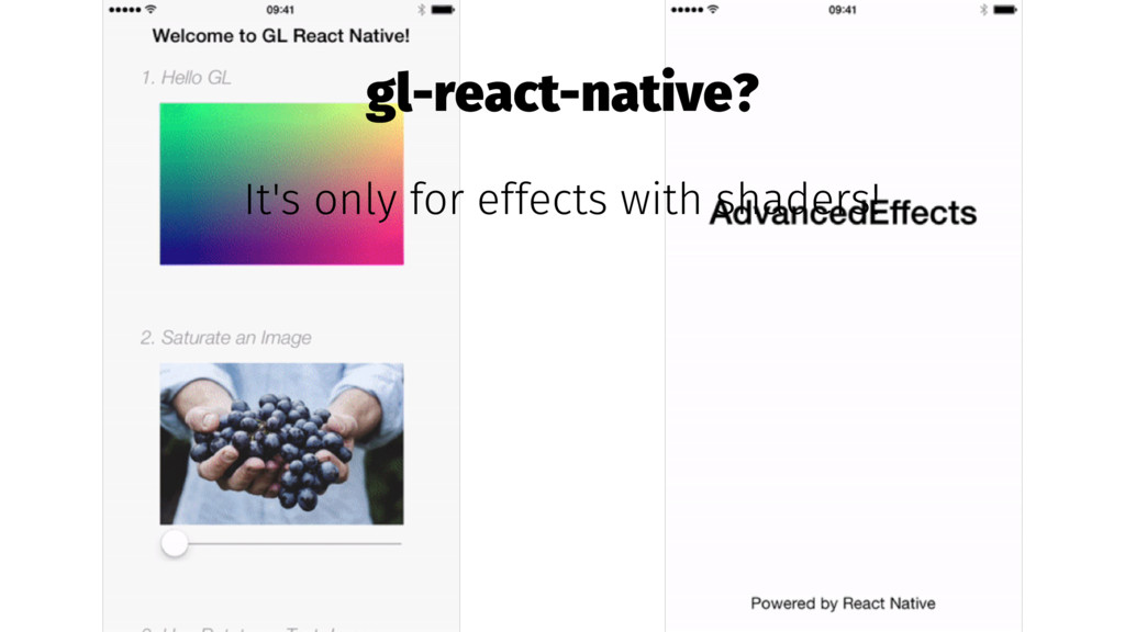 gl-react-native? It's only for effects with sha...