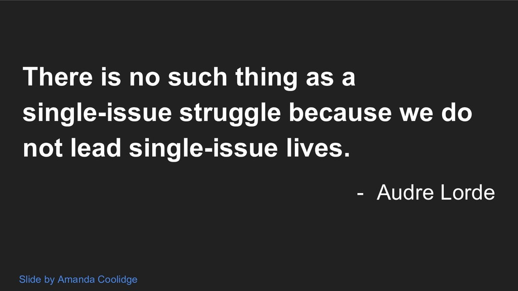 There is no such thing as a single-issue strugg...