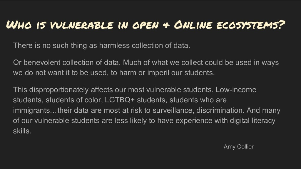 Who is vulnerable in open & Online ecosystems? ...