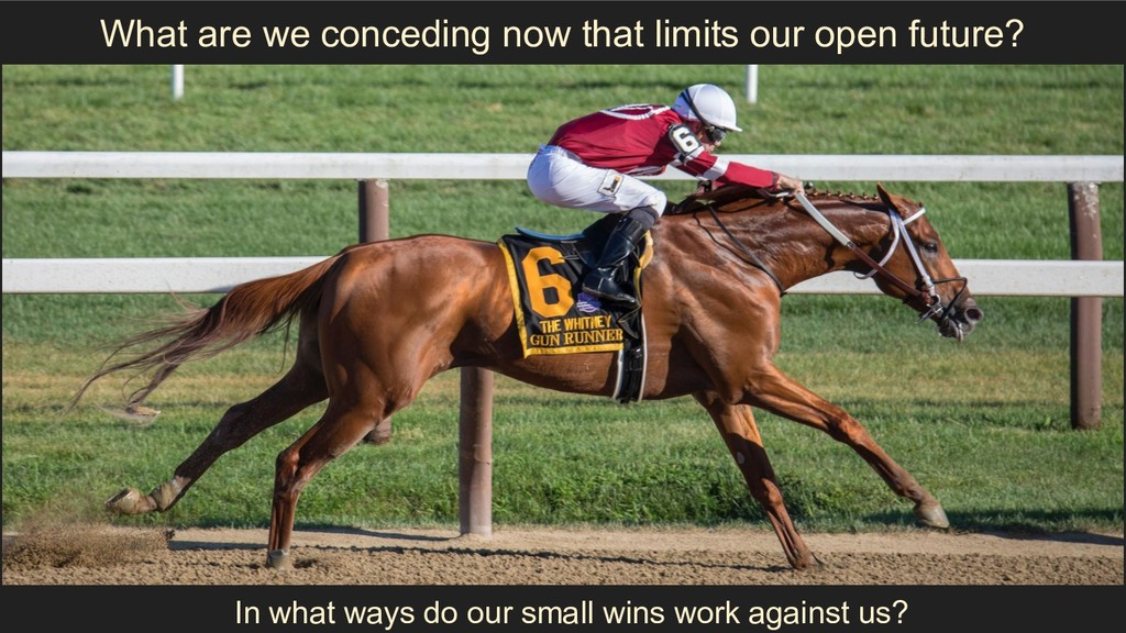 What are we conceding now that limits our open ...