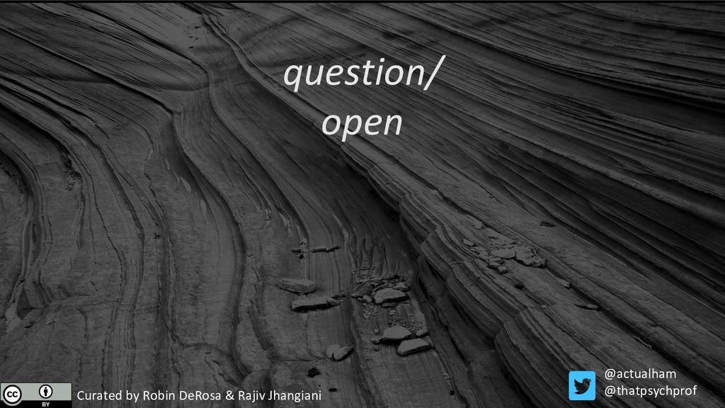 question/ open Curated by Robin DeRosa & Rajiv ...