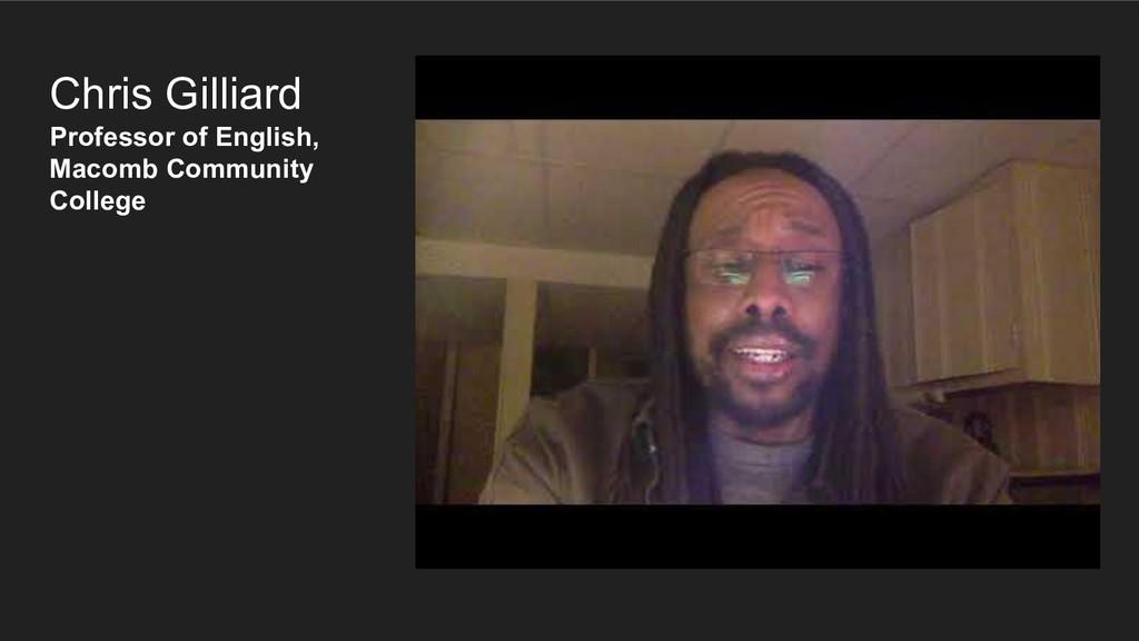 Chris Gilliard Professor of English, Macomb Com...