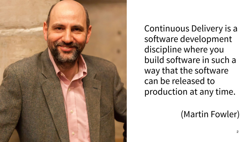 Continuous Delivery is a software development d...