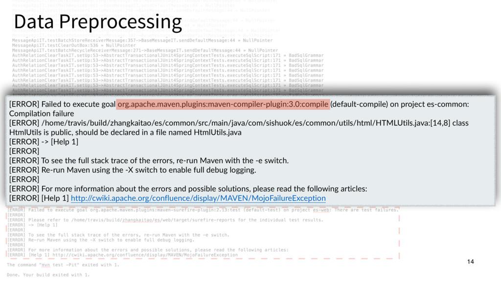 14 Data Preprocessing 14 [ERROR] Failed to exec...