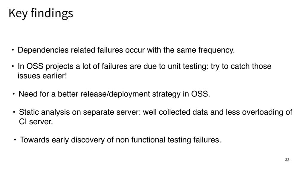 23 • Dependencies related failures occur with t...